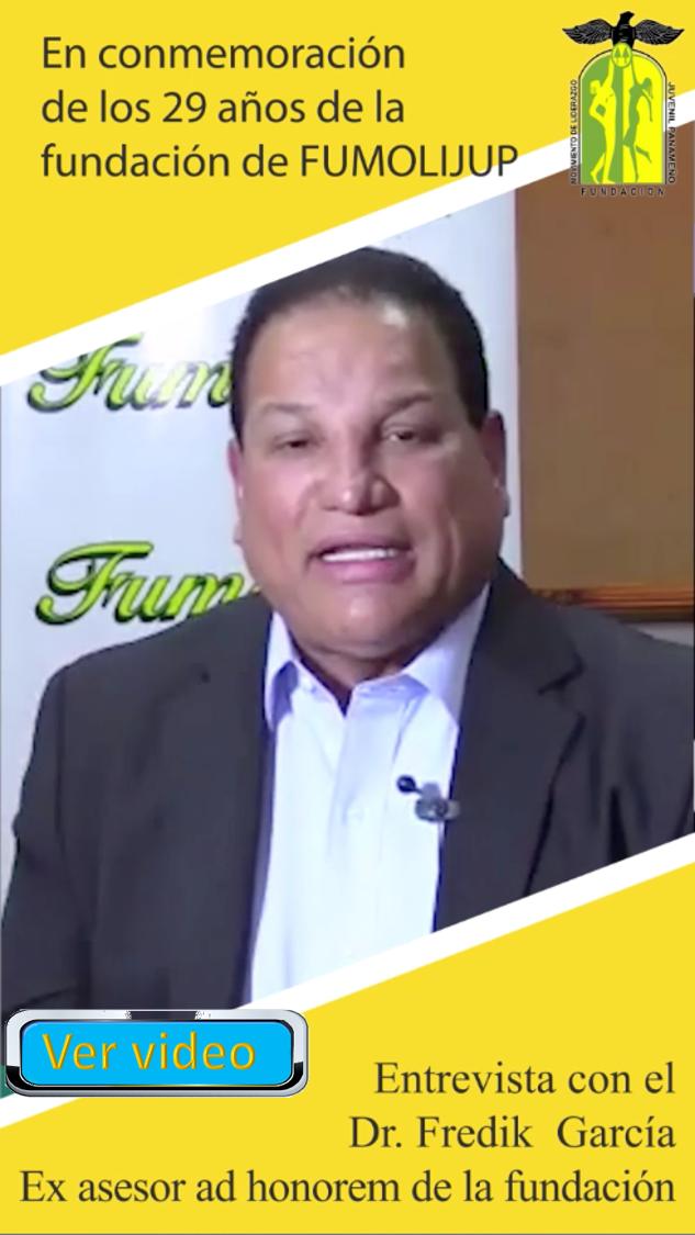 Video de la entrevista con el Dr. Fredik García, Ex asesor ad honorem de la fundación.