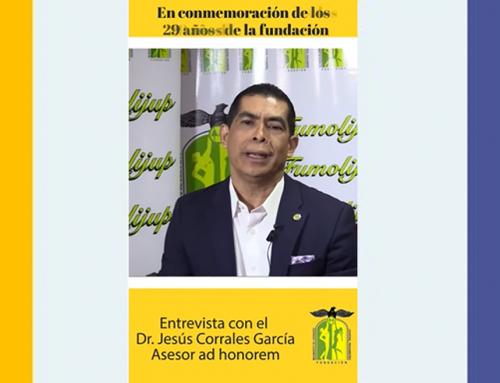 Entrevista con el Dr. Jesús Corrales García Asesor ad honorem